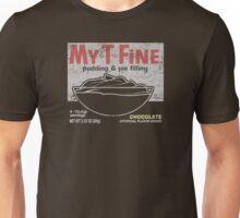 My-T-Fine Unisex T-Shirt