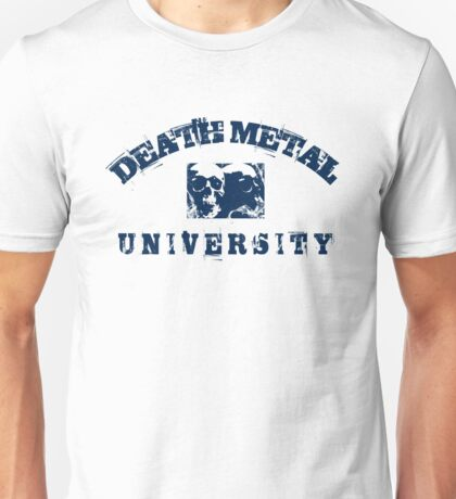 DEATH METAL UNIVERSITY - BLUE Unisex T-Shirt