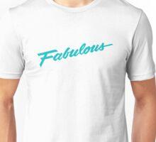 Fabulous - Teal Unisex T-Shirt