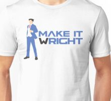 Make It Wright Unisex T-Shirt