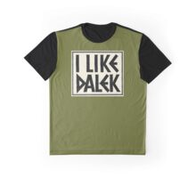 I Like Dalek Graphic T-Shirt