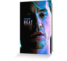 HEAT 3 Greeting Card