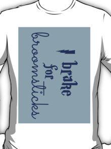Brake for Broomsticks - Harry Potter Quidditch Ravenclaw T-Shirt