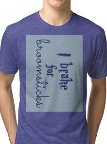 Brake for Broomsticks - Harry Potter Quidditch Ravenclaw Tri-blend T-Shirt