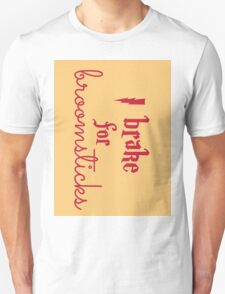 Brake for Broomsticks - Harry Potter Quidditch Gryffindor Unisex T-Shirt