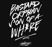 Bastard, Orphan, Son of A Whore Unisex T-Shirt