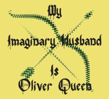 My Imaginary Husband Is Oliver Queen by LadyThor