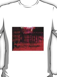 Our Nothing - Glitch Art (Bloody Mess) T-Shirt