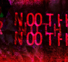 Our Nothing - Glitch Art (Bloody Mess) Sticker