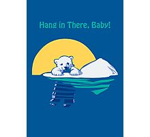 Hang in There, Baby! Photographic Print