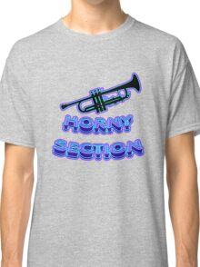 HORNY SECTION Classic T-Shirt