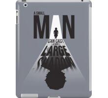 A Small Man's Shadow iPad Case/Skin