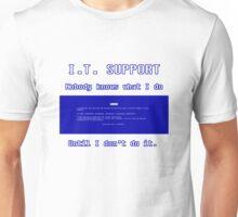 IT Support  Unisex T-Shirt