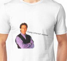 Funny Internet Memes Unisex T-Shirt