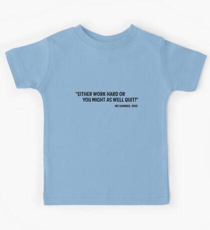 MC Hammer Quote Kids Tee