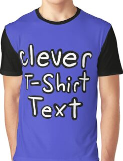 Witty Title Graphic T-Shirt