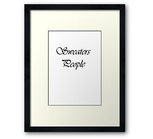 Sweater People  Framed Print