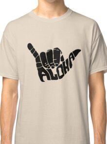 Shaka Aloha - Hawaii Classic T-Shirt
