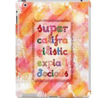 Supercalifragilisticexpialidocious - Mary Poppins iPad Case/Skin