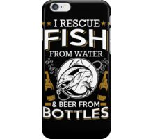 Beer - I Rescue Fish iPhone Case/Skin
