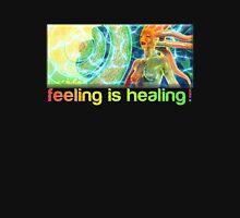 feeling is healing! (ureka.org) Unisex T-Shirt