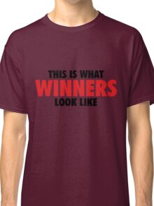 This is what Winners look like (Black Red) Classic T-Shirt