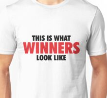 This is what Winners look like (Black Red) Unisex T-Shirt