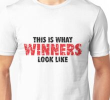 This is what Winners look like (Black Red Used Look) Unisex T-Shirt