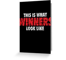 This is what Winners look like (White Red Used Look) Greeting Card