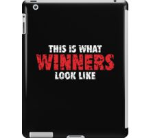 This is what Winners look like (White Red Used Look) iPad Case/Skin