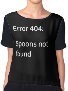 Error 404: Spoons Not Found Chiffon Top
