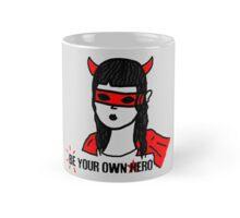 Be your own hero. Mug
