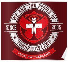 People of Tomorrowland Flags logo Badge -  Switzerland - Suisse - Schweiz - svizzera Poster