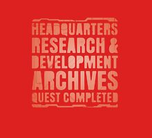 Headquarters, Research & Development, Archives, Quest Completed Unisex T-Shirt