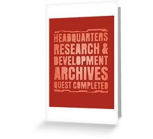 Headquarters, Research & Development, Archives, Quest Completed Greeting Card