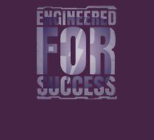 Engineered for Success Unisex T-Shirt