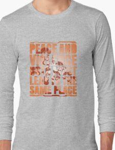 Peace and violence Long Sleeve T-Shirt
