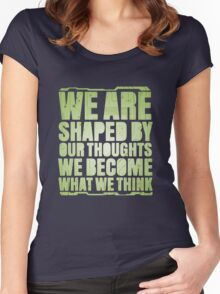 Shaped By Our Thoughts Women's Fitted Scoop T-Shirt