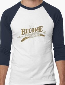 WE BECOME WHAT WE THINK ABOUT Men's Baseball ¾ T-Shirt