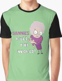 GRANNIES RULE THE WORLD Graphic T-Shirt