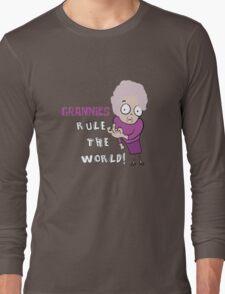 GRANNIES RULE THE WORLD Long Sleeve T-Shirt