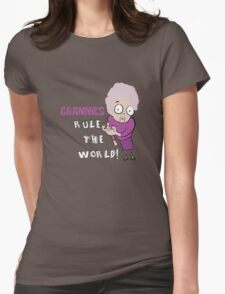 GRANNIES RULE THE WORLD Womens Fitted T-Shirt