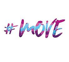 #MOVE Photographic Print