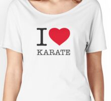 I ♥ KARATE Women's Relaxed Fit T-Shirt