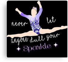 Never let Anyone Dull your Sparkle - Gymnast Canvas Print