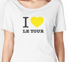 I ♥ LE TOUR Women's Relaxed Fit T-Shirt