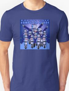 ROBOTS LOVE COMPUTED CHAOS With Blue Background T-Shirt