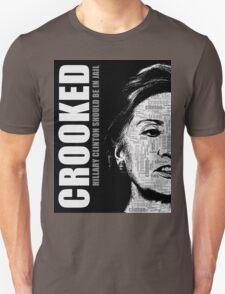 Crooked Hillary Clinton Unisex T-Shirt