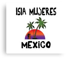 Isla Mujeres Mexico Canvas Print
