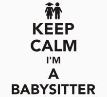 Keep calm I'm a babysitter Kids Tee